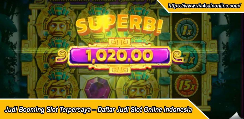 Judi Booming Slot Terpercaya – Daftar Judi Slot Online Indonesia